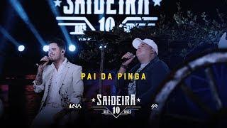 Humberto e Ronaldo - Pai da Pinga  - DVD #SaideiraDos10Anos