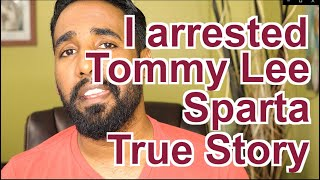 Tommy Lee Sparta thought I wanted his girl | Watson's World
