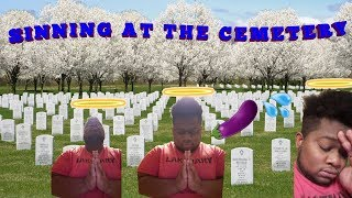 SHE GAVE ME HEAD AT THE CEMETERY!!!!.  Story Time #2