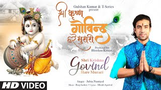 Video Shri Krishna Govind Hare Murari - Jubin Nautiyal