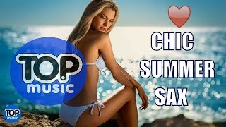 Summer Sax Chill House  Relax  Soft Smooth Jazz Saxophone  Chillout Top Music
