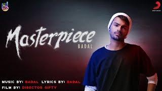 Masterpiece – Badal