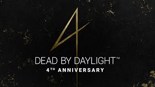 Dead by Daylight | 4th Anniversary