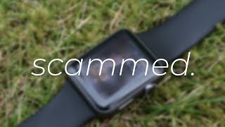 How I got scammed (Apple Watch)