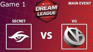 Dream League 11 | Stockholm Major | Upper Bracket R1 | Secret vs VG - Game 1
