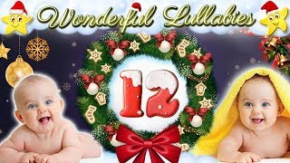Christmas Xmas Baby Bedtime Lullaby ♥ Super Soft Calming Melody For Newborns Kids ♫ Sweet Dreams
