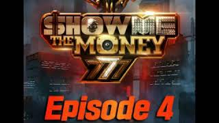 [Clean Instrumental]Nafla,pH-1,Kid Milli,OLNL,Loopy–119[Feat. GRAY][Show Me the Money 777 Episode 4]
