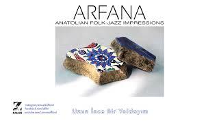 ARFANA - Uzun İnce Bir Yoldayım (Aşık Veysel Şatıroğlu)