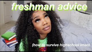 REAL FRESHMAN ADVICE | EVERYTHING YOU NEED TO KNOW TO SURVIVE HIGHSCHOOL