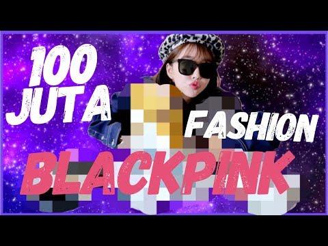100 JUTA RUPIAH BLACKPINK FASHION!!! CHANEL, LV, GUCCI, VERSACE & BANYAK LAGI!