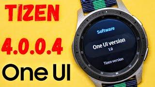 NEW One UI Tizen 4.0.0.4 Update For Samsung Galaxy Watch / Gear S3 / Gear Sport