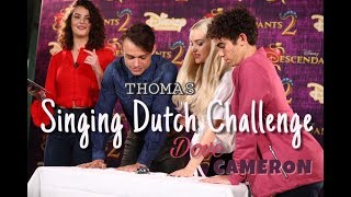 Can DOVE, THOMAS and CAMERON SING in DUTCH?