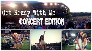 Get Ready With Me - Brad Paisley Concert