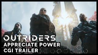 Outriders | Appreciate Power