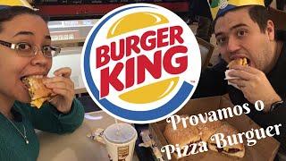 PIZZA BURGER, a novidade do Burger King