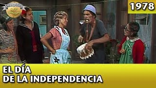 El Chavo   El día de la independencia (Completo)