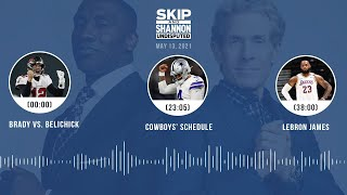 Brady vs. Belichick, Cowboys' schedule, LeBron James (5.13.21) | UNDISPUTED Audio Podcast