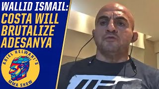 Paulo Costa believes he'll destroy Israel Adesanya – Wallid Ismail | Ariel Helwani's MMA Show