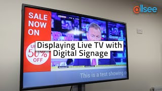 Displaying Live TV with Digital Signage