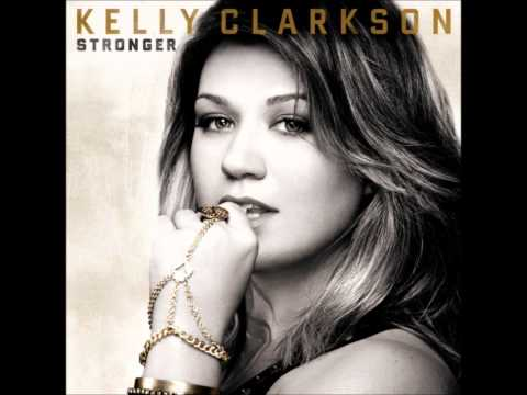 Baixar Kelly Clarkson (Stronger)- Honestly Good Sound Quality