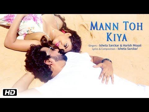 Mann Toh Kiya Lyrics - Isheta Sarckar | Harish Moyal