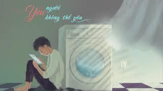 Yêu người không thể yêu - Mr Siro x Bình Minh Vũ [ Lyrics ]