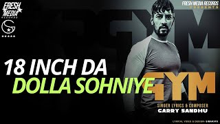 Gym – Garry Sandhu