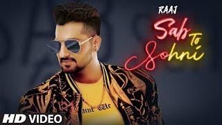 Sab To Sohni: Raaj (Full Song) Desi Routz | Bittu Cheema | Latest Punjabi Songs 2019