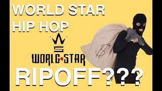 Is World Star A Rippoff? Should I Pay To Promo Music On WSHH?