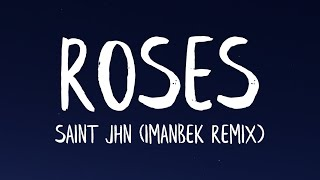 SAINt JHN - ROSES [Imanbek Remix] (Lyrics)