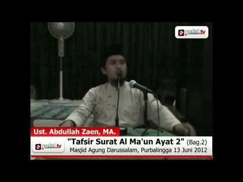Tafsir Al-Quran Surat Al Ma\'un, Ayat 2 - Bagian 2 (Ustadz Abdullah Zaen)