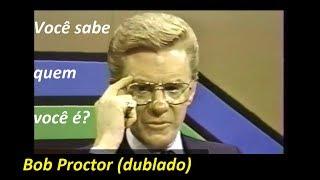 Bob Proctor - Você sabe quem você é?  (dublado e legendado)