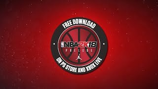 NBA 2K18 - The Prelude Trailer