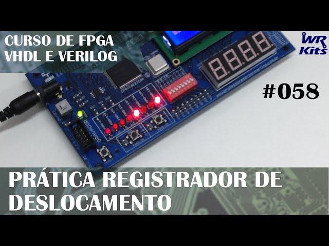 REGISTRADOR DE DESLOCAMENTO NA PRÁTICA | Curso de FPGA #058