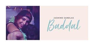 Baddal – Jasmine Sandlas Ft Intense