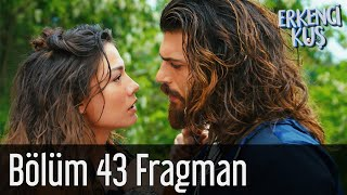 Erkenci Kuş \ The Bird Early Episode 43 Trailer (Can Marriage proposal to Sanem)