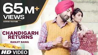 Ranjit Bawa: CHANDIGARH RETURNS (3 LAKH) Full VIDEO   Jassi X   Latest Punjabi Song 2016