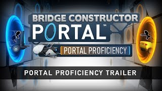Portal Proficiency Trailer preview image