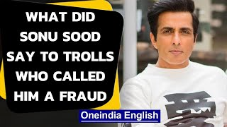 Sonu Sood gives a befitting reply to online trolls who cal..