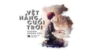 Vệt Nắng Cuối Trời - Soobin Hoàng Sơn 「Acoustic/Lyrics」 #Chang