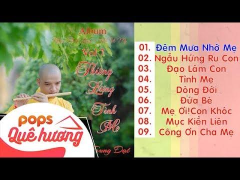 Album Vol 7 - Thiêng Liêng Tình Mẹ | Thích Trung Đạt