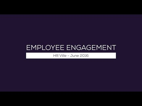Employee Engagement - HR Ville June 2016