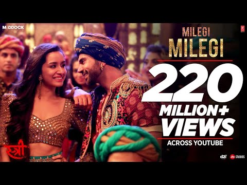 Milegi Milegi Video Song - STREE - Mika Singh - Sachin-Jigar - Rajkummar Rao, Shraddha Kapoor