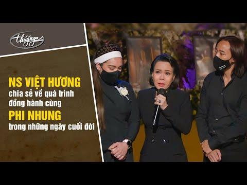 Việt Hương chia sẻ về quá trình đồng hành cùng Phi Nhung trong những ngày cuối đời