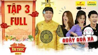 Thiên đường ẩm thực 5   Tập 3 Full: Sĩ Thanh, Minh Xù quậy tưng bừng khiến Trường Giang ngao ngán