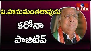 Congress leader Hanumantha Rao tests positive for Coronavi..