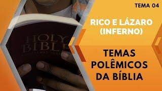 19/07/20 - Temas Polêmicos da Bíblia