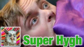 Super Hygh: A Super Problem