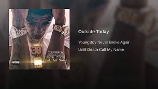 outside-today-nba-youngboy-1-hour-loop.jpg