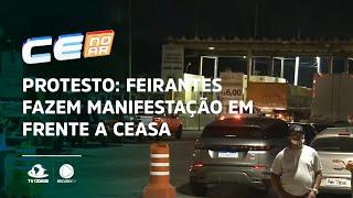 PROTESTO: Feirantes fazem manifestação em frente a Ceasa
